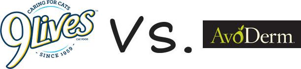 9 Lives vs AvoDerm