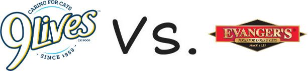 9 Lives vs Evanger's