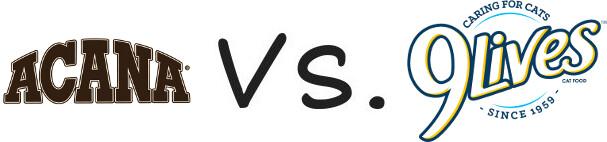 Acana vs 9 Lives