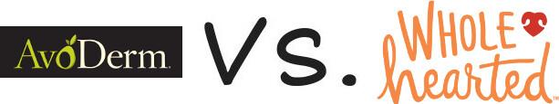 AvoDerm vs WholeHearted