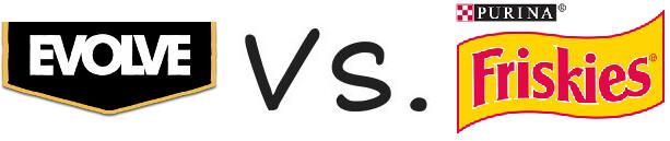 Evolve vs Purina Friskies