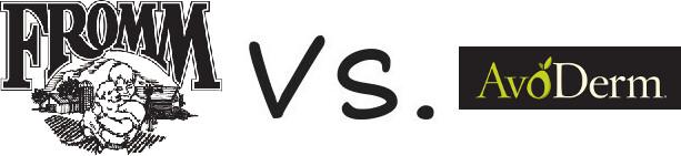 Fromm vs AvoDerm
