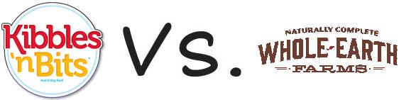 Kibbles 'n Bits vs Whole Earth Farms