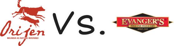 Orijen vs Evanger's
