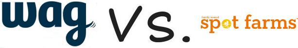 Wag vs Spot Farms