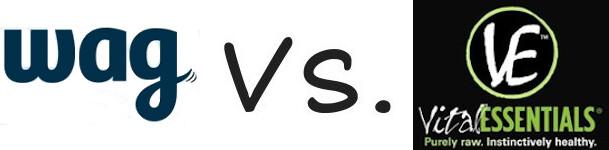 Wag vs Vital Essentials