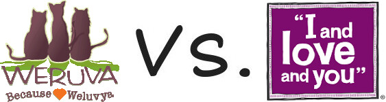 Weruva vs I and Love and You